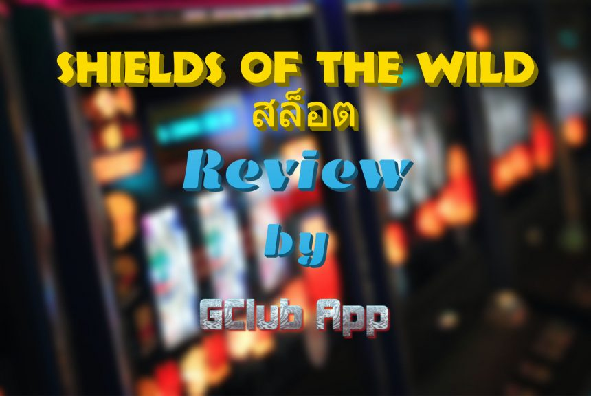 Shields Of The Wild Review