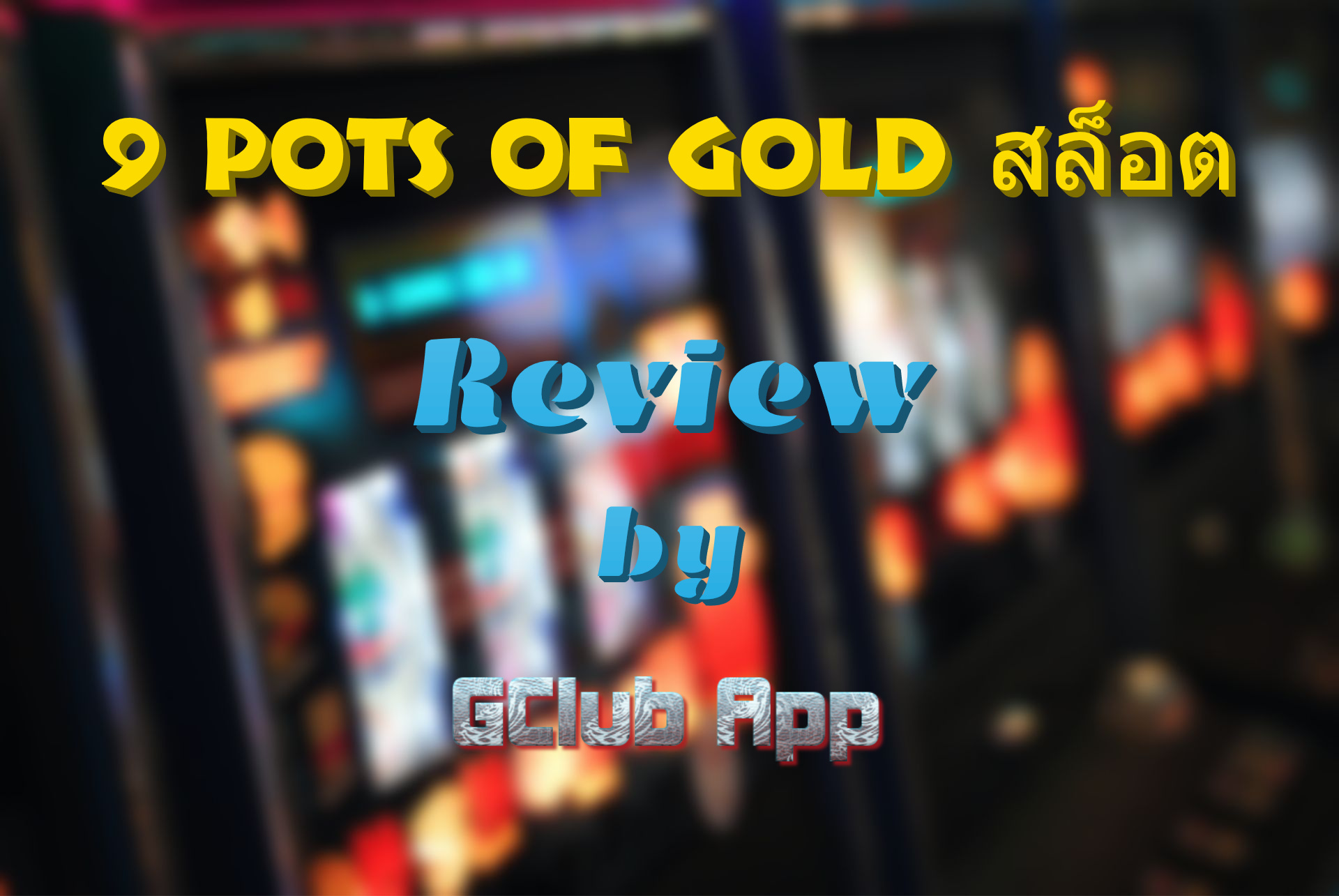 9 Pots of Gold Review